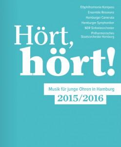 Hört , Hört! Broschüre Elbphilharmonie Laeiszhalle Hamburger Symphoniker Ensemble Resonanz