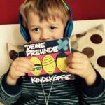 CD-Tipp: Deine Freunde – Kindsköpfe