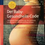 Buchtipp: Der Baby-Gesundheits-Code