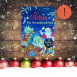 1: Die Olchis. Das Adventskalenderbuch